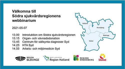 Program Södra sjukvårdsregionens webbinarium 7 maj 2021:
